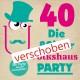online verschoben 30.05.20 Ü40 Party